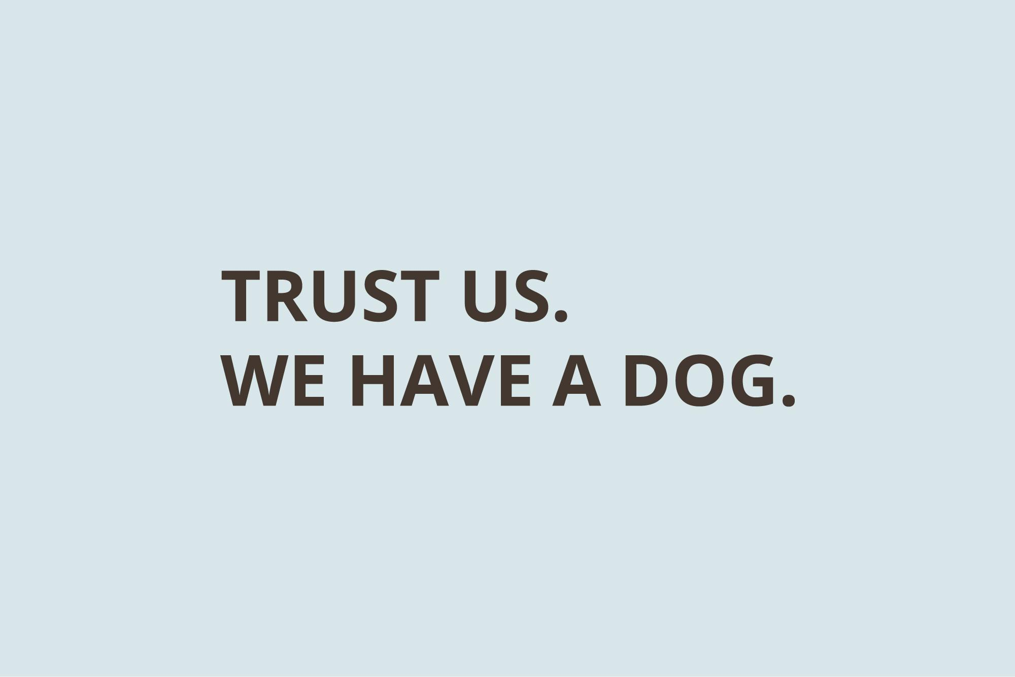 Helland Law Group tagline: Trust us we have a dog.